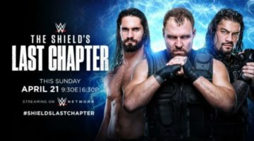 WWE The Shield's Last Chapter Results 4/21/19